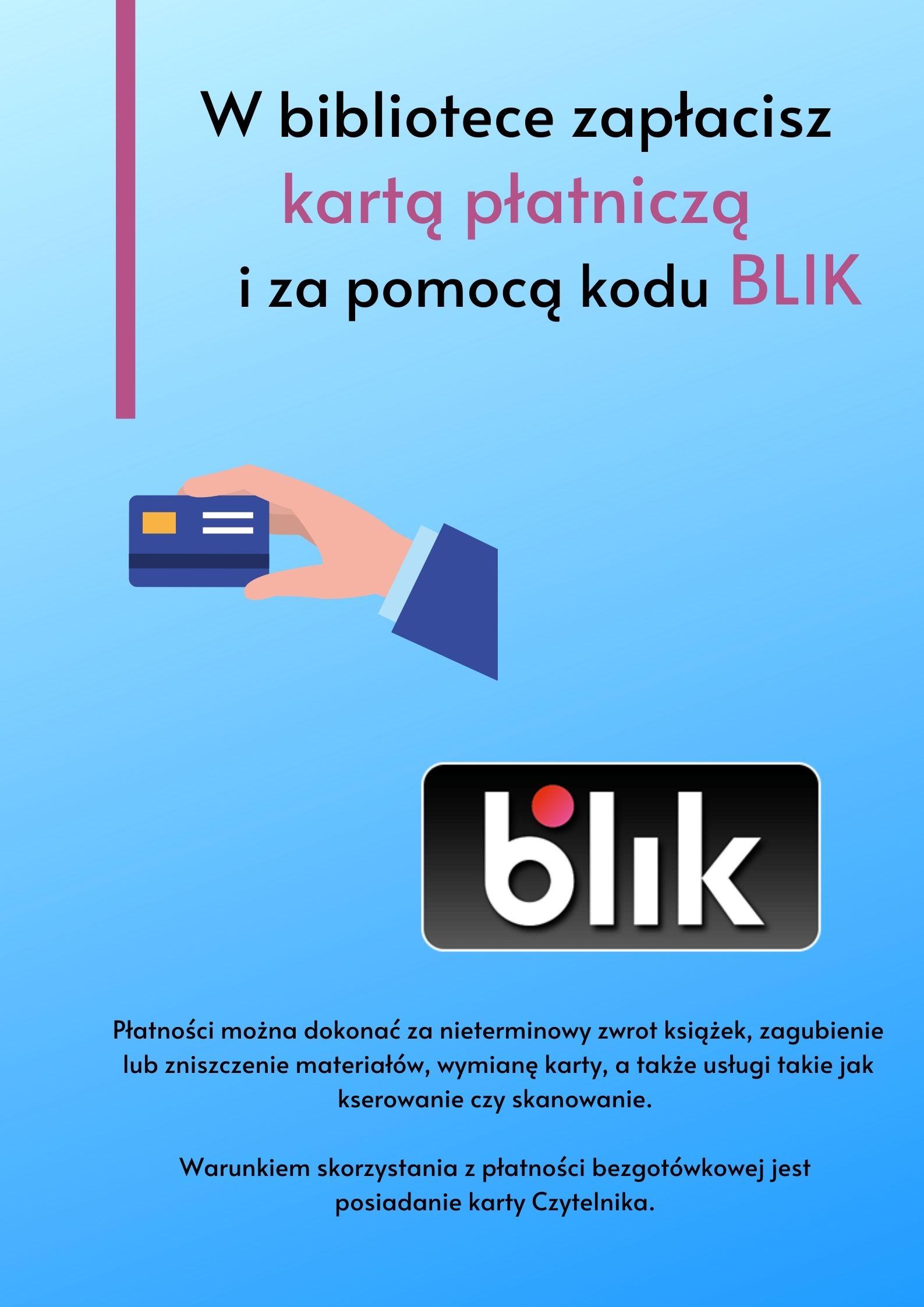 W bibliotece zapłacisz kartą płatniczą i za pomocą kodu BLIK